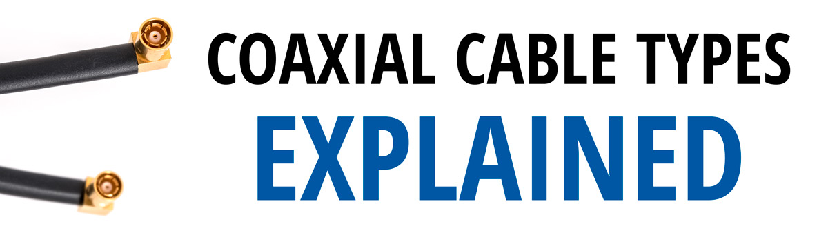 coaxial-cables-explained