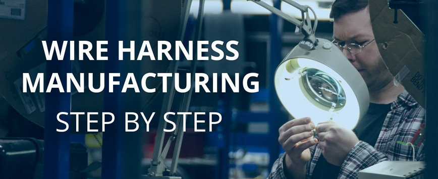 the wire harness manufacturing process step by step wire harness manufacturing process for car wire harness manufacturing process #8